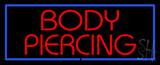 Red Body Piercing Red Border LED Neon Sign