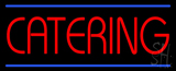 Red Catering with Blue Lines Neon Sign