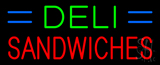 Deli Sandwiches Neon Sign