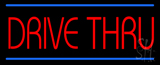 Red Drive Thru Blue Lines LED Neon Sign