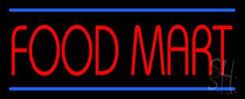 Food Mart Neon Sign