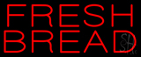Red Fresh Bread Neon Sign