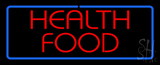 Health Food Neon Sign