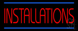 Installations Neon Sign