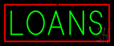 Green Loans Red Border Neon Sign