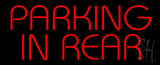 Red Parking In Rear Neon Sign
