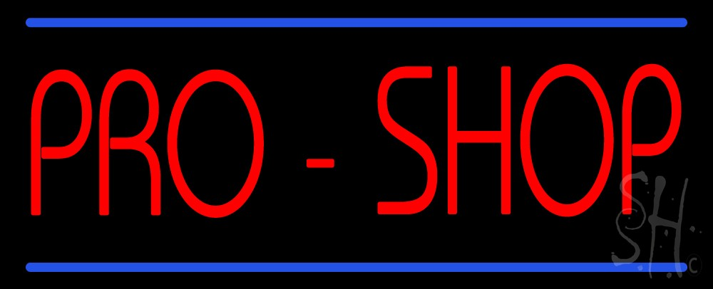 Lowest Internet Price >> Pro Shop Neon Sign   Business Neon Signs - Every Thing Neon