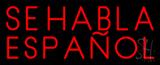 Red Se Habla Espanol Neon Sign