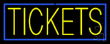 Yellow Tickets Blue Border Neon Sign