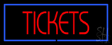 Tickets with Border LED Neon Sign