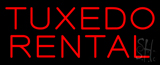 Tuxedo Rental Neon Sign