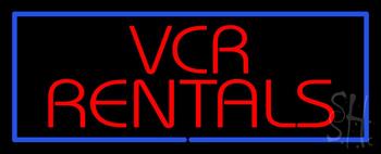 VCR Rentals Neon Sign