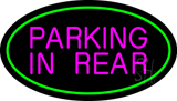 Parking In Rear Green Oval Neon Sign