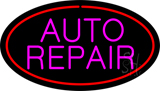 Pink Auto Repair Red Oval Neon Sign