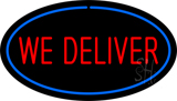 We Deliver Oval Blue Neon Sign