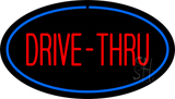 Drive-Thru Oval Blue Neon Sign