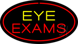 Eye Exams Oval Red Neon Sign