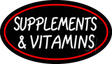 Supplements and Vitamins Neon Sign