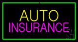 Auto Insurance Green Border Neon Sign