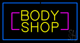 Yellow Body Shop Blue Rectangle Neon Sign