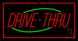 Drive-Thru Rectangle Red Neon Sign