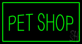 Pet Shop Rectangle Green Neon Sign
