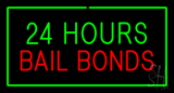 24 Hours Bail Bonds with Green Border Neon Sign