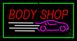 Red Body Shop Green Rectangle Neon Sign
