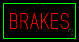 Brakes Green Rectangle LED Neon Sign