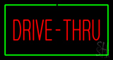 Red Drive-Thru Rectangle Green Neon Sign