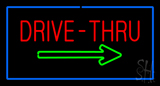 Drive-Thru Rectangle Blue Neon Sign