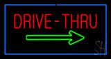 Drive-Thru Rectangle Blue LED Neon Sign