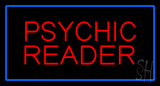 Psychic Reader Blue Rectangle Neon Sign