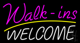 Pink Walk Ins Welcome White Neon Sign