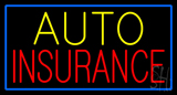Auto Insurance Blue Border Neon Sign