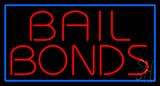 Red Bail Bonds Blue Border Neon Sign