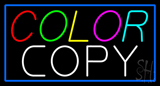 Multi Colored Color Copy Blue Border Neon Sign