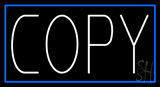 White Copy Blue Border Neon Sign