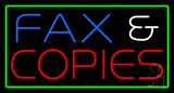 Fax and Copies with Green Border Neon Sign