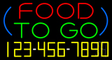 Food To Go with Phone Number Neon Sign