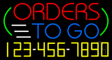 Orders To Go with Phone Number Neon Sign