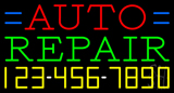 Auto Repair with Phone Number Neon Sign