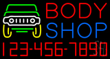 Body Shop with Phone Number Neon Sign