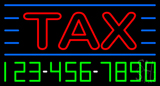 Double Stroke Red Tax with Phone Number Neon Sign