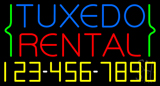 Tuxedo Rental With Phone Number Neon Sign