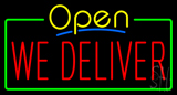 Open We Deliver Neon Sign