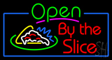 Open Pizza By the Slice Neon Sign