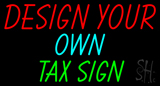 Income Tax - Fast Tax - You Customize - Neon Sign