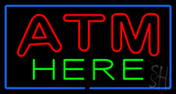 Double Stroke ATM Here Blue Border Neon Sign