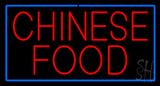 Red Chinese Food with Blue Border Neon Sign